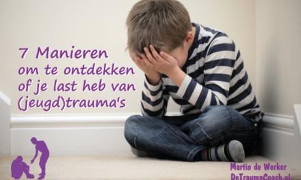 Heb jij last van een (jeugd)traumatische ervaring?