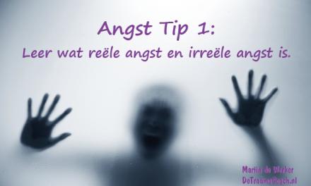 Angst Tip 1: Leer wat reële angst en irreële angst is